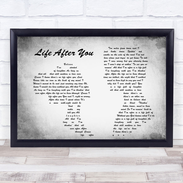 Life After You Man Lady Couple Grey Song Lyric Quote Print
