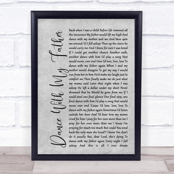 Luther Vandross Dance With My Father Rustic Script Grey Song Lyric Quote Print