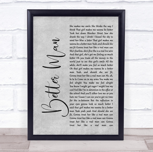 Paolo Nutini Better Man Rustic Script Grey Song Lyric Quote Print
