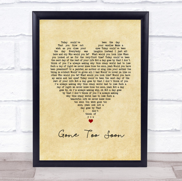 Gone Too Soon Vintage Heart Song Lyric Print