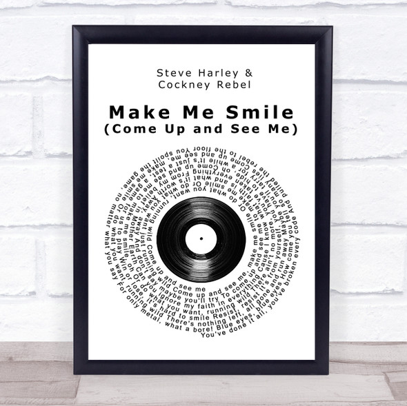 Steve Harley Make Me Smile (Come Up and See Me) Vinyl Record Song Lyric Print