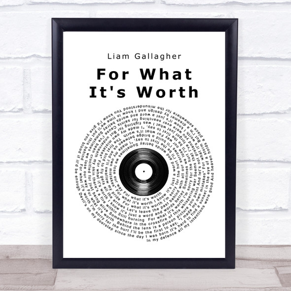 Liam Gallagher For What It's Worth Vinyl Record Song Lyric Print