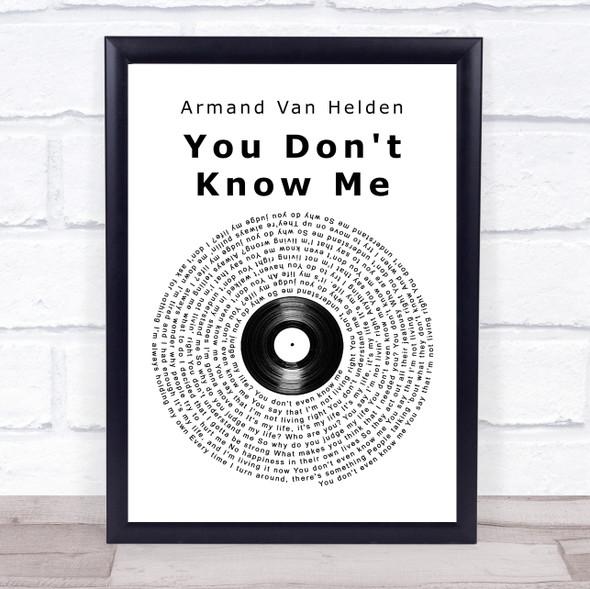 Armand Van Helden You Don't Know Me Vinyl Record Song Lyric Print