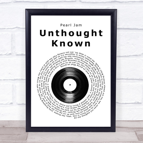 Pearl Jam Unthought Known Vinyl Record Song Lyric Print