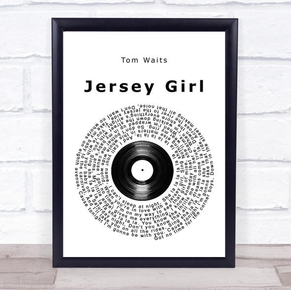 Tom Waits Jersey Girl Vinyl Record Song Lyric Print