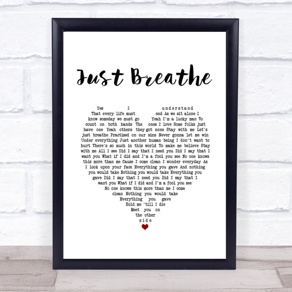 Pearl Jam Just Breathe White Heart Song Lyric Print
