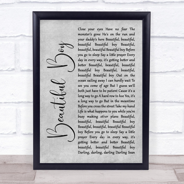 John Lennon Beautiful Boy (Darling Boy) Grey Rustic Script Song Lyric Quote Music Print