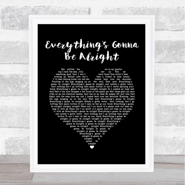 David Lee Murphy & Kenny Chesney Everything's Gonna Be Alright Black Heart Song Lyric Quote Music Print