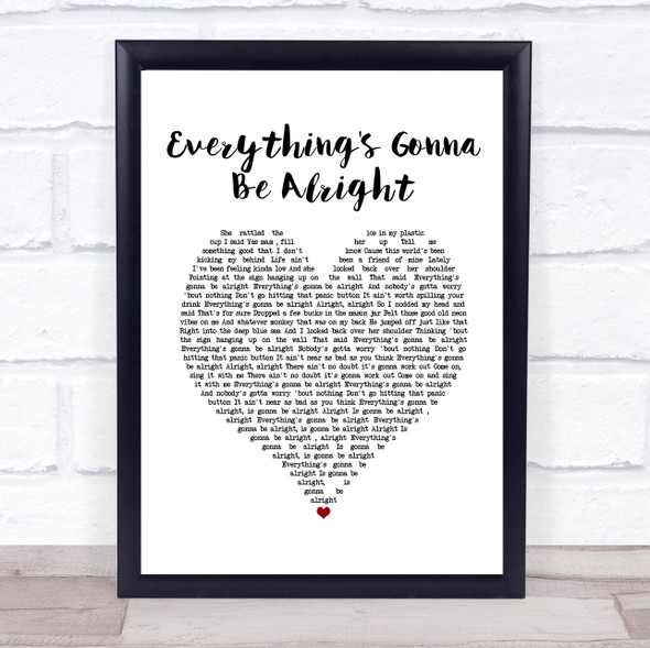 David Lee Murphy & Kenny Chesney Everything's Gonna Be Alright White Heart Song Lyric Quote Music Print