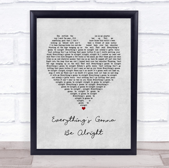 David Lee Murphy & Kenny Chesney Everything's Gonna Be Alright Grey Heart Song Lyric Quote Music Print