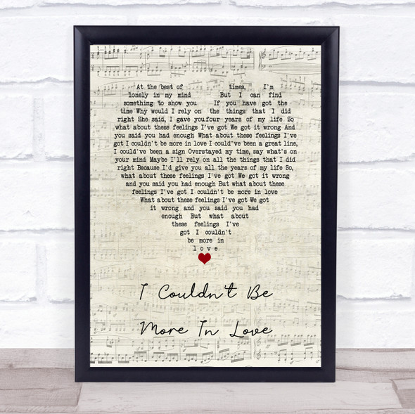 The 1975 I Couldn't Be More In Love Script Heart Song Lyric Quote Music Print