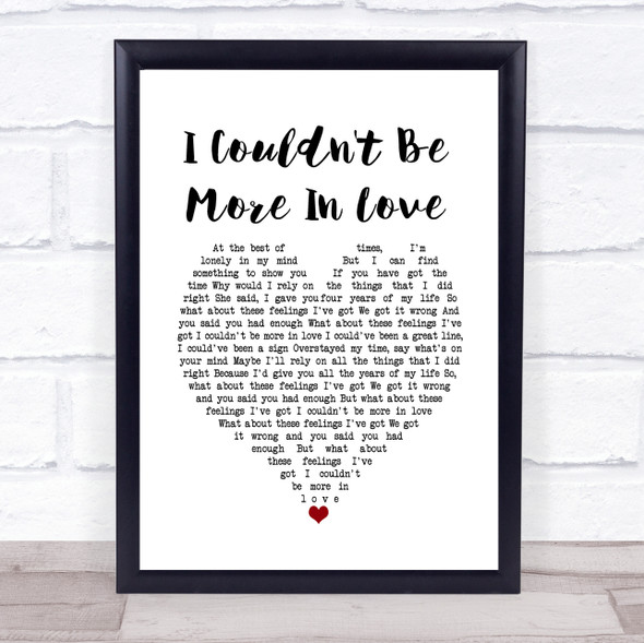 The 1975 I Couldn't Be More In Love White Heart Song Lyric Quote Music Print