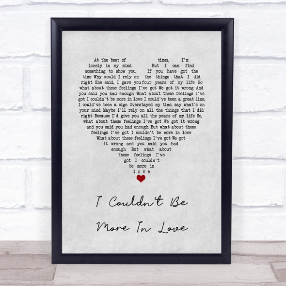 The 1975 I Couldn't Be More In Love Grey Heart Song Lyric Quote Music Print