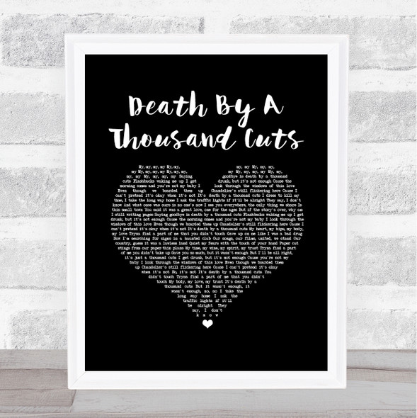 Taylor Swift Death By A Thousand Cuts Black Heart Song Lyric Quote Music Print
