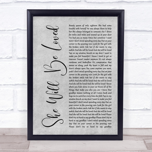 Maroon 5 She Will Be Loved Grey Rustic Script Song Lyric Quote Music Print