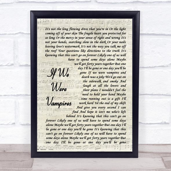 Jason Isbell And The 400 Unit If We Were Vampires Vintage Script Song Lyric Quote Music Print