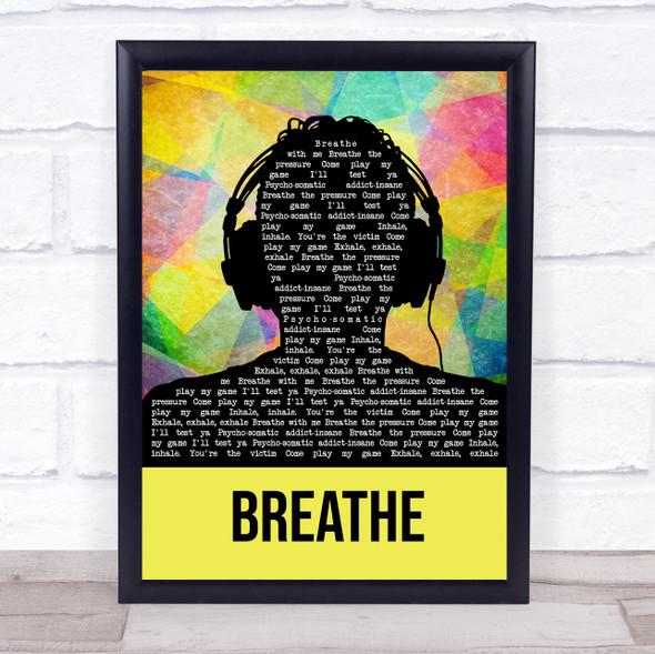 The Prodigy Breathe Multicolour Man Headphones Song Lyric Quote Music Print