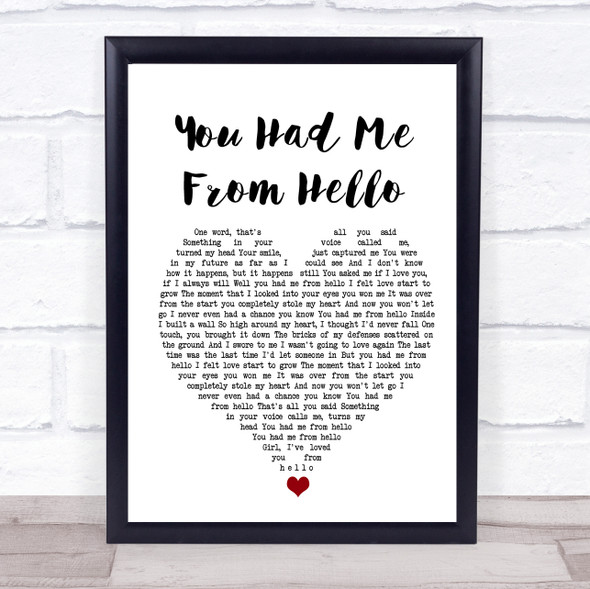 Kenny Chesney You Had Me From Hello White Heart Song Lyric Quote Music Print