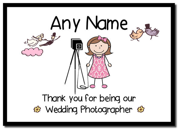Thank You For Being Our Wedding Photographer Female  Personalised Mousemat