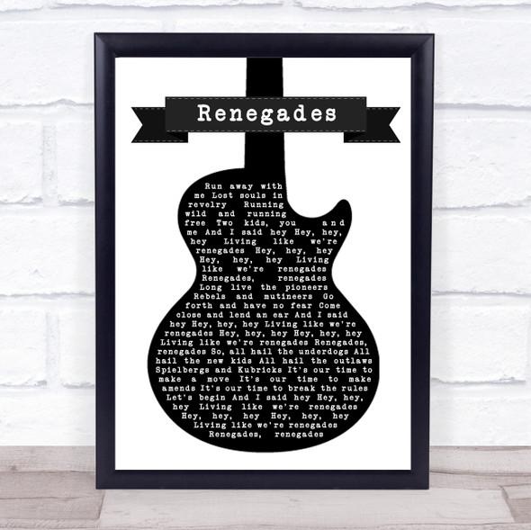 X Ambassadors Renegades Black & White Guitar Song Lyric Quote Music Print