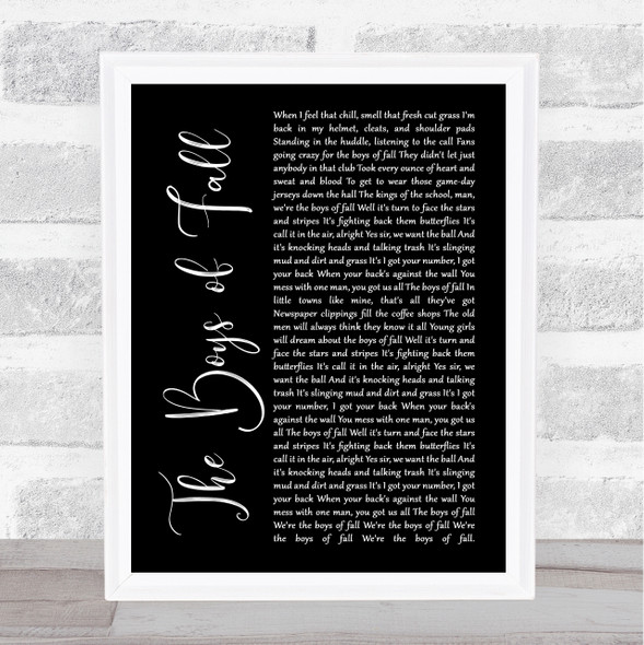 Kenny Chesney The Boys of Fall Black Script Song Lyric Quote Music Print