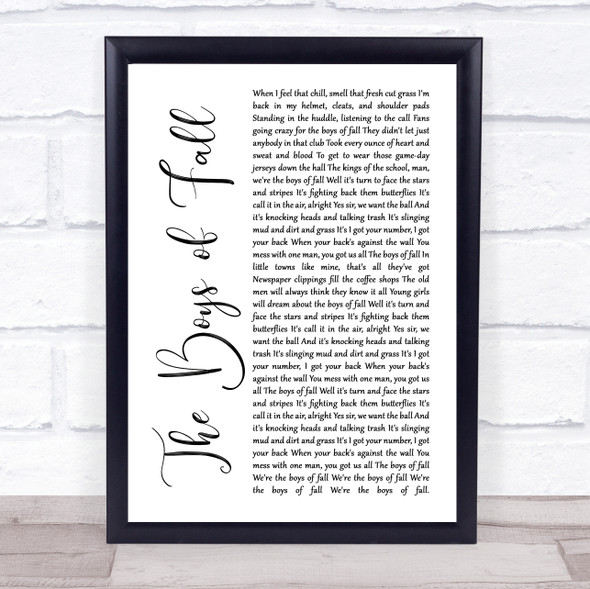 Kenny Chesney The Boys of Fall White Script Song Lyric Quote Music Print