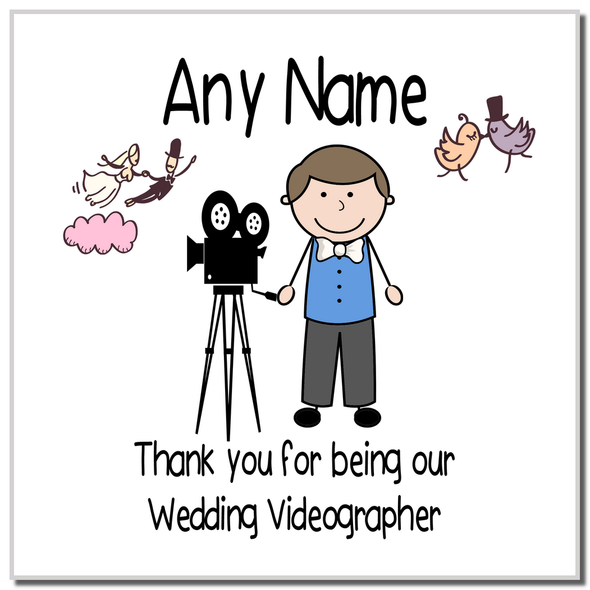 Thank You For Being Our Wedding Videographer Male Personalised Coaster