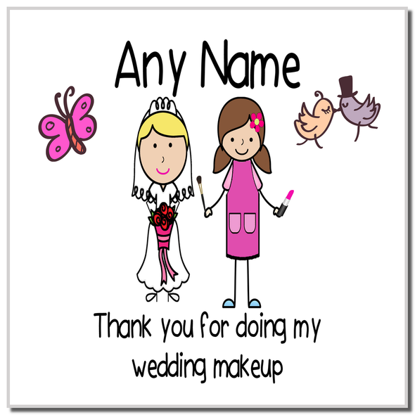Thank You For Doing My Wedding Makeup Personalised Coaster