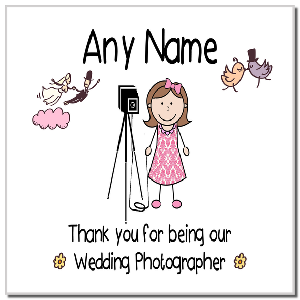 Thank You For Being Our Wedding Photographer Female Personalised Coaster