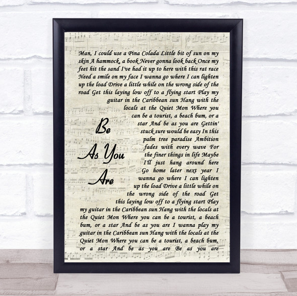 Kenny Chesney Be As You Are Vintage Script Song Lyric Quote Music Print