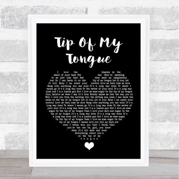 Kenny Chesney Tip Of My Tongue Black Heart Song Lyric Quote Music Print