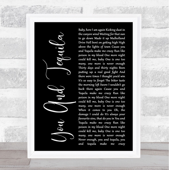 Kenny Chesney You And Tequila Black Script Song Lyric Quote Music Print