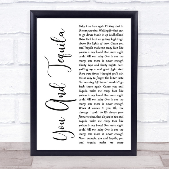 Kenny Chesney You And Tequila White Script Song Lyric Quote Music Print