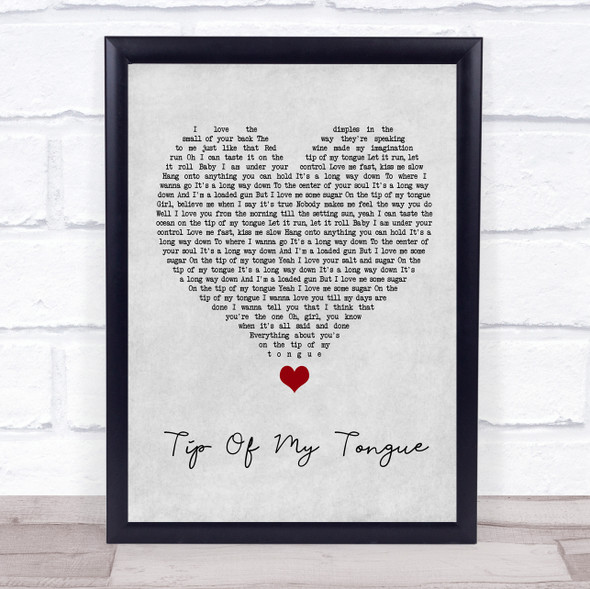 Kenny Chesney Tip Of My Tongue Grey Heart Song Lyric Quote Music Print