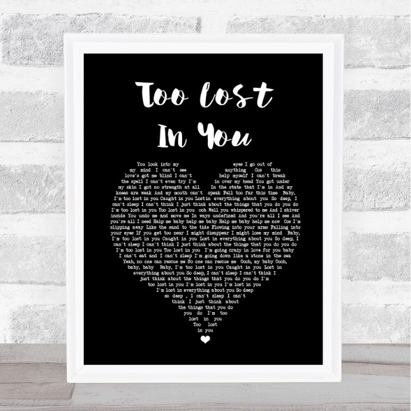Sugababes Too Lost In You Black Heart Song Lyric Quote Music Print