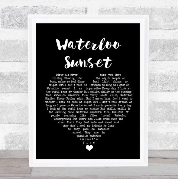 The Kinks Waterloo Sunset Black Heart Song Lyric Quote Music Print