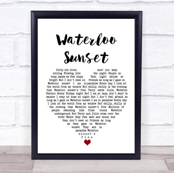 The Kinks Waterloo Sunset White Heart Song Lyric Quote Music Print