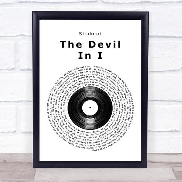 Slipknot The Devil In I Vinyl Record Song Lyric Quote Music Print