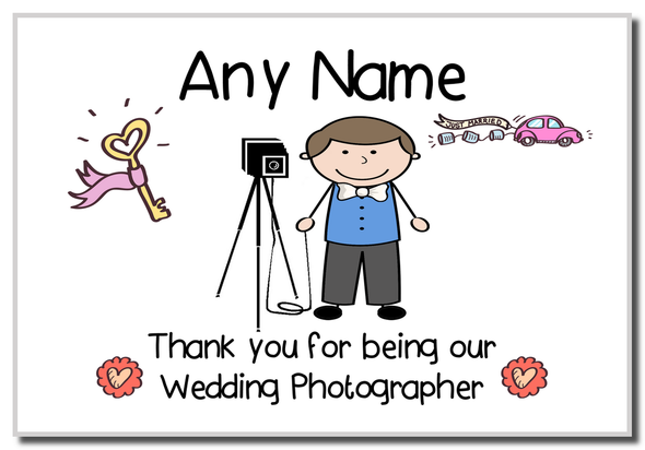 Thank You For Being Our Wedding Photographer Male  Personalised Magnet