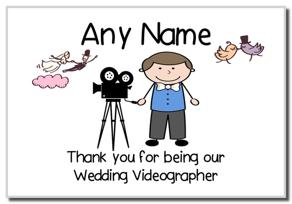 Thank You For Being Our Wedding Videographer Male  Personalised Magnet