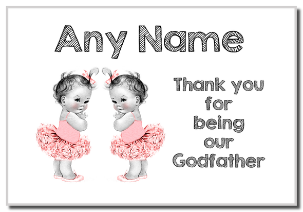 Baby Twin Girls Godfather Thank You  Personalised Magnet