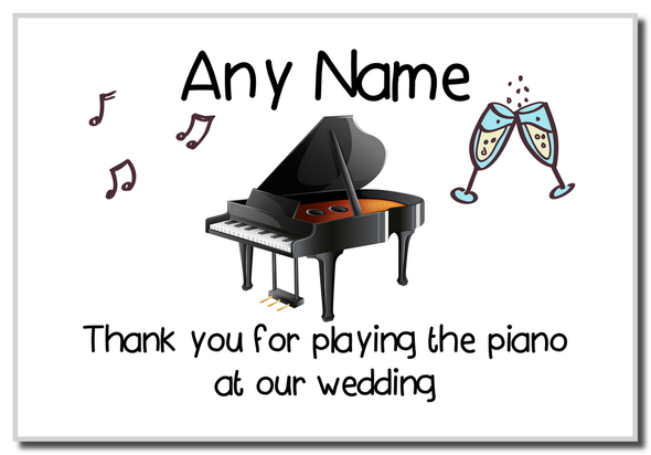 Thank You For Playing The Piano At Our Wedding  Personalised Magnet