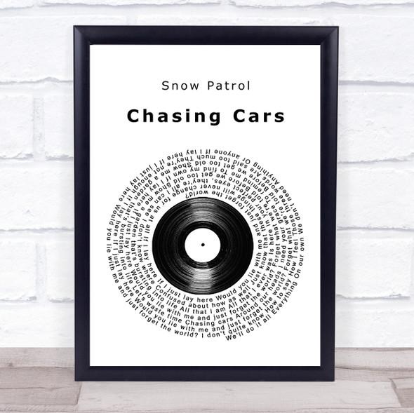 Snow Patrol Chasing Cars Vinyl Record Song Lyric Quote Music Print