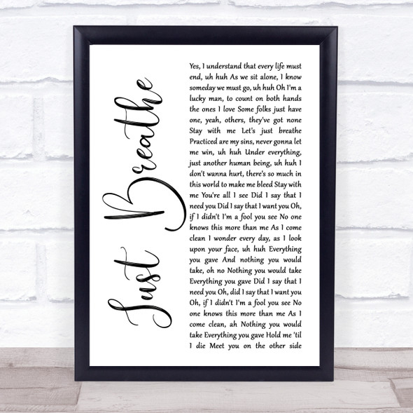 Pearl Jam Just Breathe White Script Song Lyric Quote Music Print