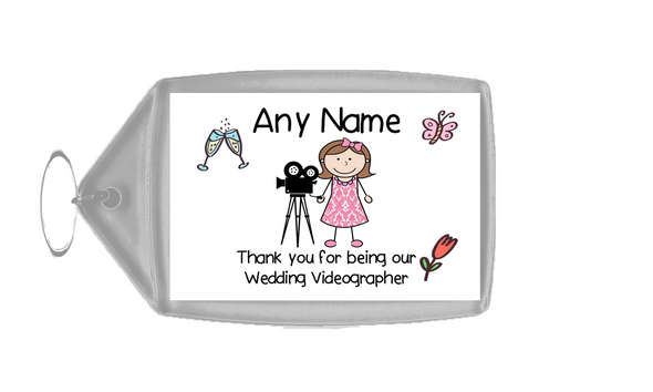Thank You For Being Our Wedding Videographer Female  Personalised Keyring