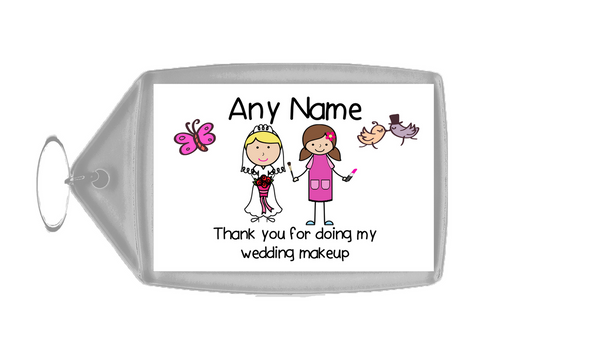 Thank You For Doing My Wedding Makeup  Personalised Keyring