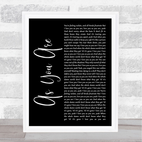 As You Are Black Script Song Lyric Quote Music Print