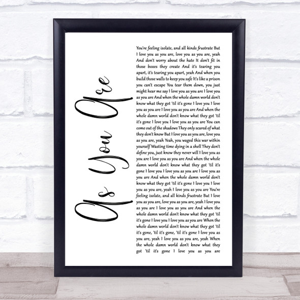 As You Are White Script Song Lyric Quote Music Print