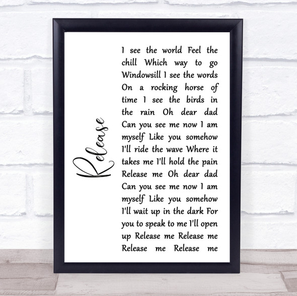 Pearl Jam Release White Script Song Lyric Quote Music Print