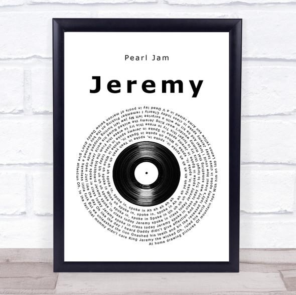 Pearl Jam Jeremy Vinyl Record Song Lyric Quote Music Print